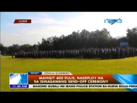 Mahigit 400 pulis, nadeploy na sa isinagawang send-off ceremony
