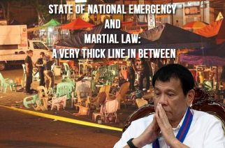 State of National Emergency and Martial Law: A very thick line in between