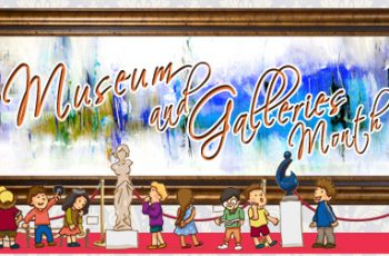 Museum and Galleries Month