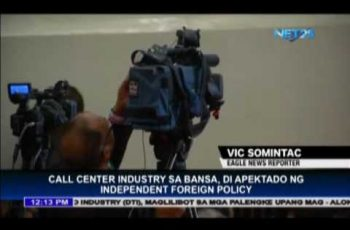 Call center industry in the Philippines, not affected by independent foreign policy