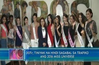 DOTr, tiniyak na hindi sagabal sa trapiko 2016 Miss Universe