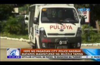 Hepe ng Pagadian City Police nasibak matapos magpatupad ng muzzle taping
