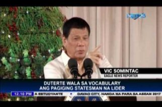 President Duterte says he is more of a leader than a statesman