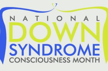 National Down Syndrome Conciousness Month