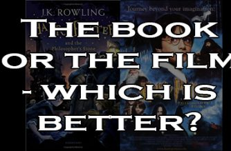 The book or the film – which is better?