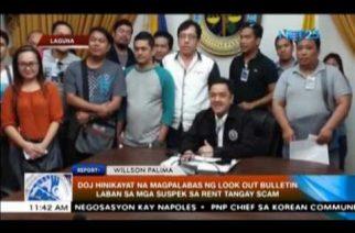 DOJ hinikayat na magpalabas ng look out bulletin laban sa mga suspek sa Rent Tangay Scam