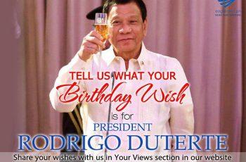 Today, President Rodrigo Duterte turns 72. Tell us all your birthday wishes for him!