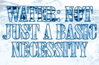 Water not just a basic necessity