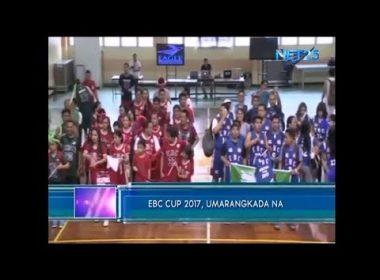 EBC CUP 2017, umarangkada na