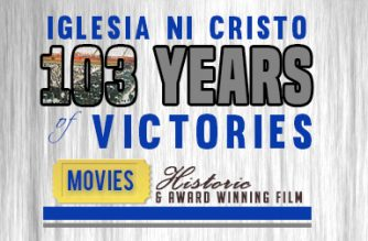 Historic and Award-Winning Films part of Iglesia Ni Cristo's 103 years of Victory