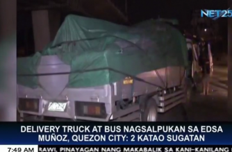 2 katao sugatan sa salpukan ng delivery truck at bus sa EDSA Muñoz, Quezon City