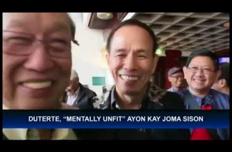 """CPP founding chair says President Duterte, """"mentally unfit"""" to lead the country; Palace says Sison entitled to his own opinion"""