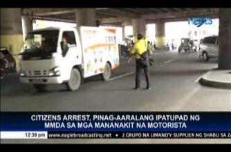 MMDA considers enforcing citizen's arrest on motorists who will harm traffic enforcers