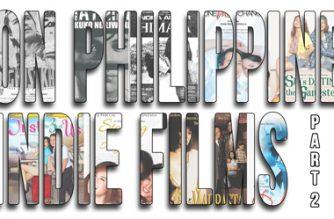 On Philippine indie films, part 2