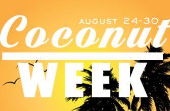 Coconut Week!