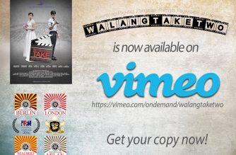 Walang Take Two available on Vimeo.com starting Sept. 7, 2017