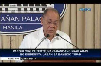 President Duterte has evidence against Bamboo Triad, says Abella