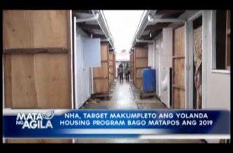 NHA, target makumpleto ang Yolanda Housing Program bago matapos ang 2019